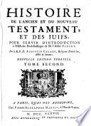 Histoire de l'Ancien et du Nouveau Testament, et des juifs, pour servir d'introduction à l'Histoire ecclésiastique de M. l'Abbé Fleury