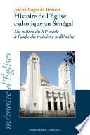 Histoire de l'Église catholique au Sénégal