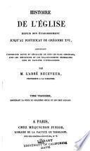 Histoire de l'Eglise depuis son etablissement jusqau pontificat de Gregoire XVI