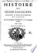 Histoire de l'église gallicane: Depuis l'an 434 jusqu' à l'an 561