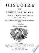 Histoire de l'Eglise gallicane, par J. Longueval [and others].