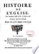 Histoire de l'Eglise. Par Monsieur l'Abbé De Choisy,...