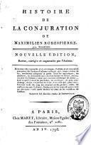 Histoire de la conjuration de Maximilien Robespierre