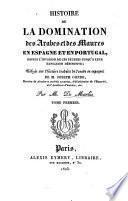 Histoire de la domination des arabes et des maures en Espagne et en Portugal