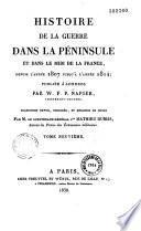 Histoire de la guerre dans la péninsule et dans le midi de la France, depuis l'année 1807 jusqu'à l'année 1814