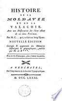 Histoire de la Moldavie et de la Valachie, avec une dissertation sur l'état actuel de ces deux provinces