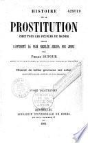 Histoire de la prostitution chez tous les peuples du monde
