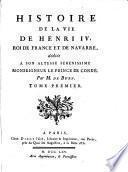 Histoire de la vie de Henri IV
