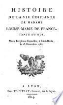 Histoire de la vie édifiante de madame Louise de France