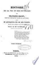 Histoire de la vie et des ouvrages de François Bacon