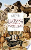 Histoire des animaux domestiques. (XIXe-XXe siècle)