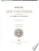 Histoire des arts industriels au moyen âge et à l'époque de la renaissance