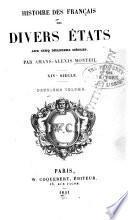 Histoire des Français des divers états aux cinq derniers siècles