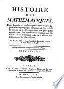 Histoire Des Mathematiques, Dans laquelle on rend compte de leurs progrès depuis leur origine jusqu'à nos jours ...