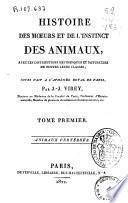 Histoire des moeurs et de l'instinct des animaux, avec les distributions méthodiques et naturelles de toutes leurs classes