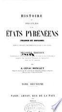 Histoire des peuples et des états pyrénéens (France et Espagne) depuis l'époque celtibérienne jusqu'à nos jours