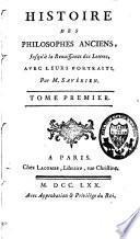 Histoire des philosophes anciens, jusqu'à la renaissance des lettres