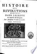 Histoire des révolutions arrivées dans l'Europe en matière de religion
