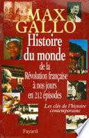 Histoire du monde, de la Révolution française à nos jours en 212 épisodes