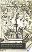Histoire du prieuré de la Magdeleine lez-Orléans de l'ordre de Fontevraud
