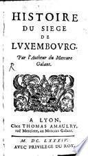 Histoire du Siège de Luxembourg