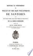 Histoire et phénomènes du volcan et des îles volcaniques de Santorin