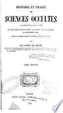 Histoire et traité des sciences occultes