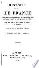 Histoire générale de France avant et depuis l'établissement de la Monarchie dans les gaules jusqu'à la paix générale en 1815