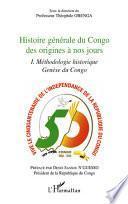 Histoire générale du Congo des origines à nos jours (tome 1)