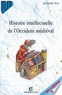 Histoire intellectuelle de l'Occident médiéval