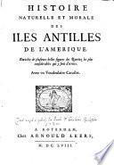 Histoire naturelle et morale des Isles Antilles de l'Amerique