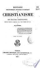 Histoire philosophique, politique et critique du christianisme et des églises chrétiennes: (383, 19, 110 p.)