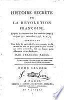 Histoire secrète de la Révolution françoise, depuis la convocation des notables jusqu'à ce jour (1er novembre 1797, v. st.) par François Pagès