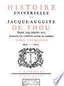 Histoire universelle de Jacque-Auguste de Thou, depuis 1543 jusqu'en 1607