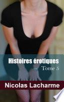 Histoires érotiques, Tome 5