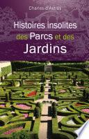 Histoires insolites des Parcs et des Jardins