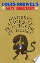 Histoires magiques de l'histoire de France -