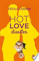Hot Love Disaster