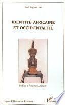 Identité africaine et occidentalité