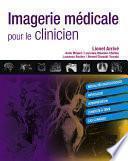 Imagerie médicale pour le clinicien