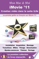 iMovie '11 : Création vidéo dans la suite iLife
