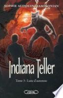 Indiana Teller Tome 3 Lune d'Automne