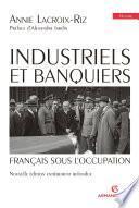 Industriels et banquiers français sous l'Occupation