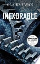 Inexorable