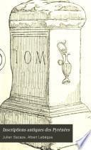Inscriptions antiques des Pyrénées