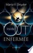 Inside Out - Enfermée