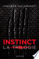 Instinct - L'intégrale