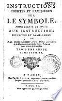 Instructions courtes et familières sur le Symbole... 3e année, pour servir de suite aux Instructions courtes et familières, de messire Joseph Lambert,... [Par l'abbé N. Cabrisseau]