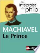 Intégrales de Philo - MACHIAVEL, Le Prince