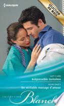 Irrépressible tentation - Un véritable mariage d'amour